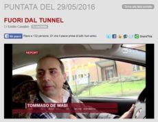 Report: Fuori dal tunnel - Puntata del 29/05/2016