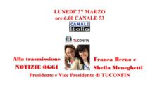 SAVE THE DATE: Lunedi 27 marzo 2017, Tuconfin sarà ospite a NOTIZIE OGGI