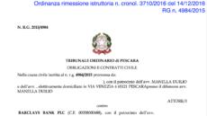 Tribunale di Pescara: il Giudice vuole vederci chiaro e rimette in gioco la causa