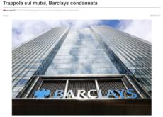 WOX: Trappola sui mutui, Barclays condannata
